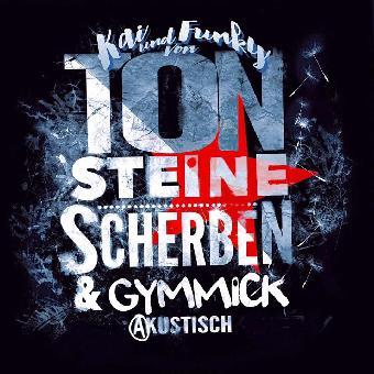 SO36 08.06.17 Kai und Funky von TON STEINE SCHERBEN mit Gymmick - akustisch Ticket inkl.VVK