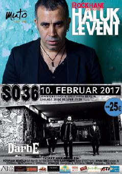 SO36 10.02.17 ROCKHANE - Haluk Levent & Darbe Ticket inkl.VVK