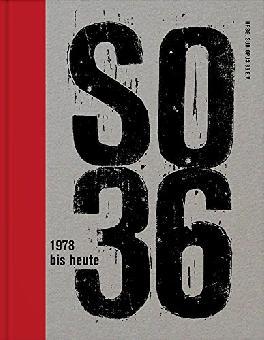 SO36 SO36: 1978 bis heute Buch