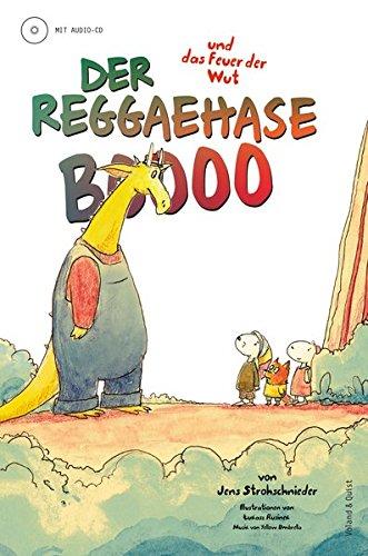 Dr. Ring Ding Der Reggaehase Boooo und das Feuer der Wut Book
