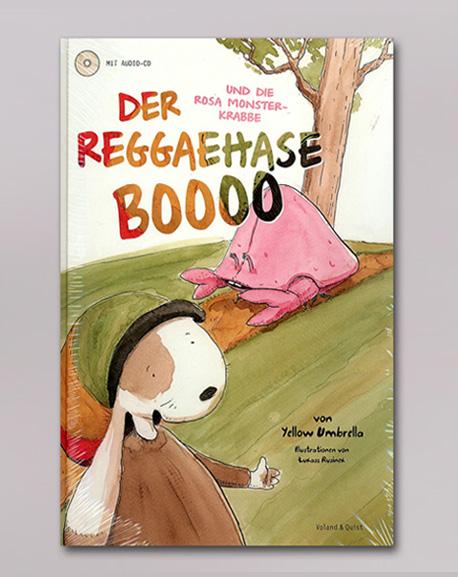Dr. Ring Ding Der Reggaehase Boooo und die rosa Monsterkrabbe Buch