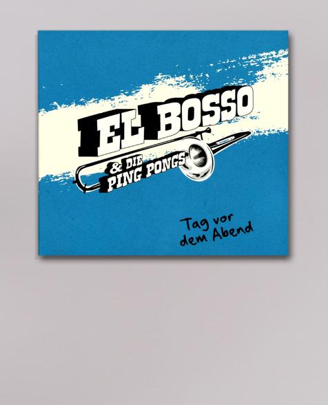 El Bosso & die Ping Pongs Tag vor dem Abend CD