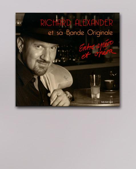 Richard Alexander Entre Apéro et Opéra CD