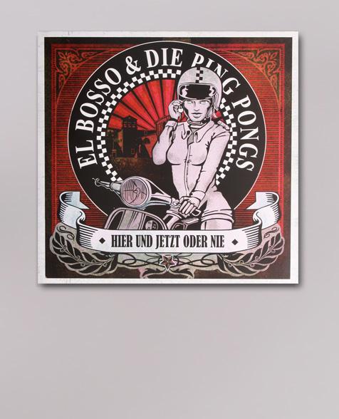 El Bosso & die Ping Pongs Hier Und Jetzt Oder Nie LP