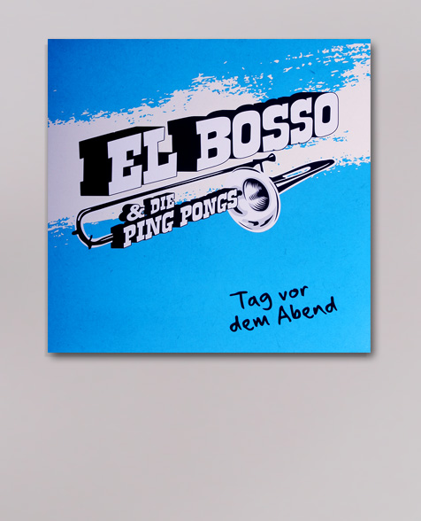 El Bosso & die Ping Pongs Tag vor dem Abend LP