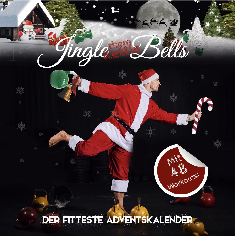 Johannes Kwella Jingle *Them Kettle* Bells - Der fitteste Adventskalender Kalender, Tischkalender 20cm x 20 cm