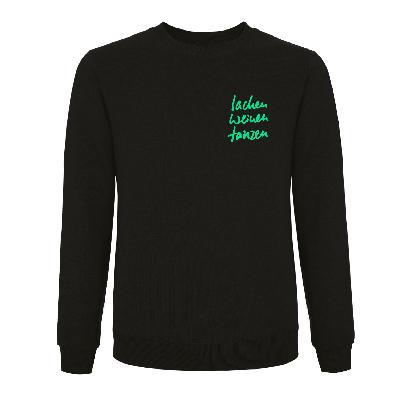Schweighöfer Lachen Weinen Tanzen, Sweater Sweater Schwarz, Grüner Schriftzug