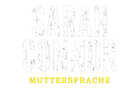Sarah Connor - Muttersprache