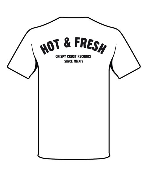 Crispy Crust Records Crispy Crust Records Hot & Fresh T-Shirt