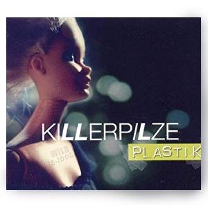 Killerpilze Plastik Single CD