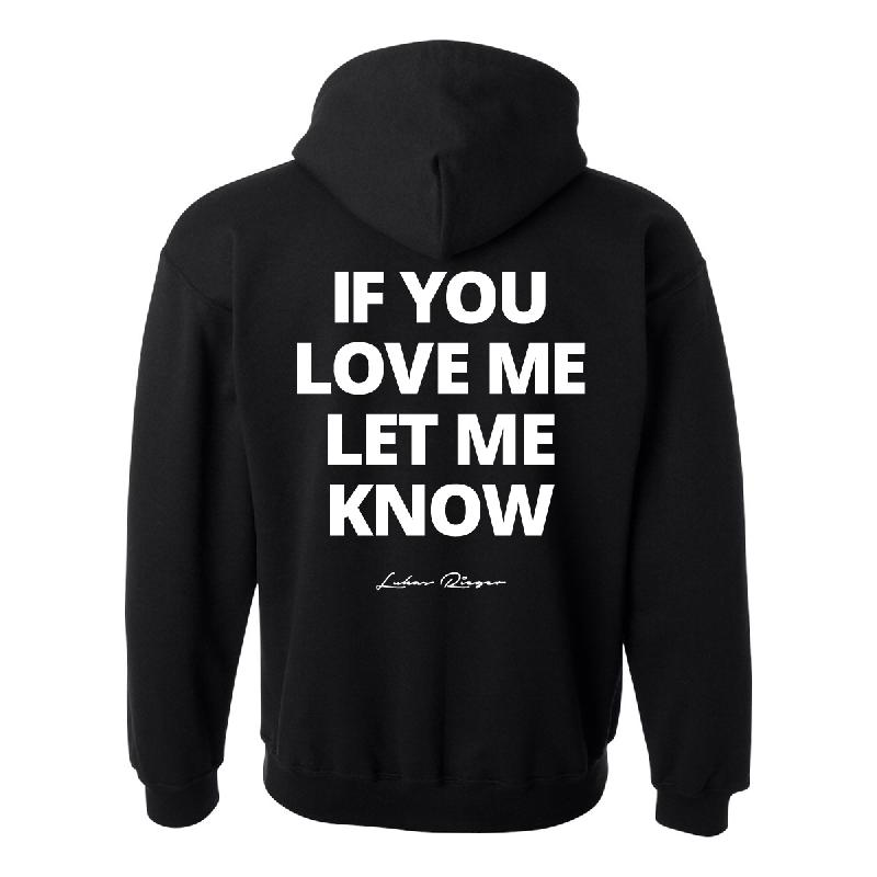 Lukas Rieger If You Love Me Hoodie black
