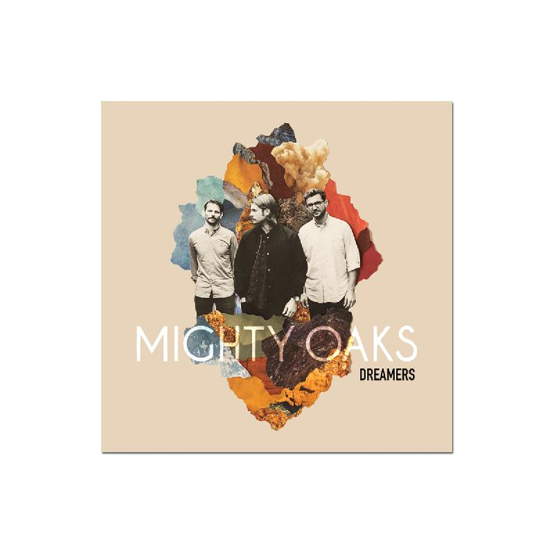 Mighty Oaks Dreamers LP LP