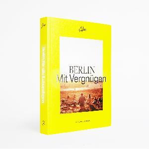Mit Vergnügen BERLIN Mit Vergnügen Buch
